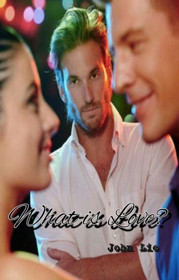 What is Love? (ManxBoy)