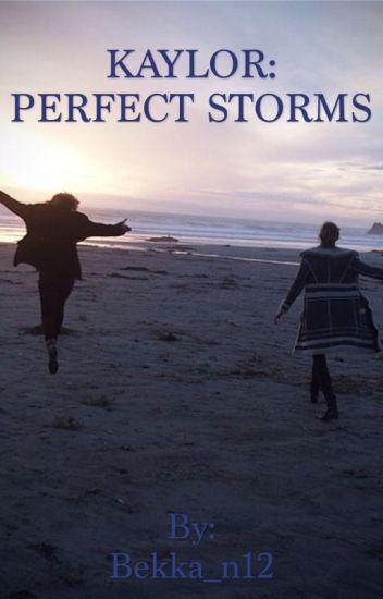 Kaylor: Perfect Storms