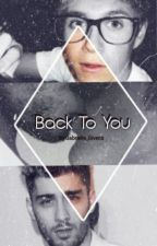 Back To You - Ziall by Gabrielle_Givens