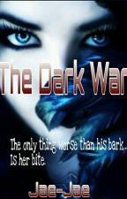 The Dark War by Jae-Jae