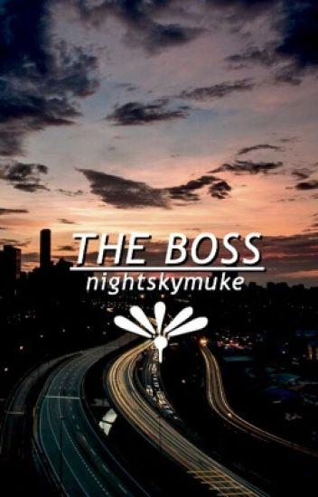 the boss ➟ muke ✓