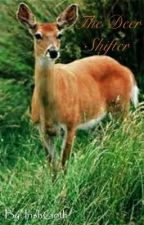 The Deer Shifter by IrishGoth