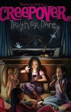 Creepover: Truth or Dare by 101sleep101