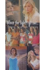 When the lights go out... by love_thenextstep