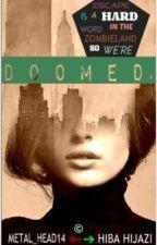 Doomed by Metal_Head14