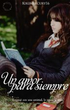 Un amor para siempre •Cedric Diggory•  by KikiMercury16