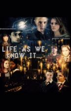 Life as we know it... by realalwaysandforever