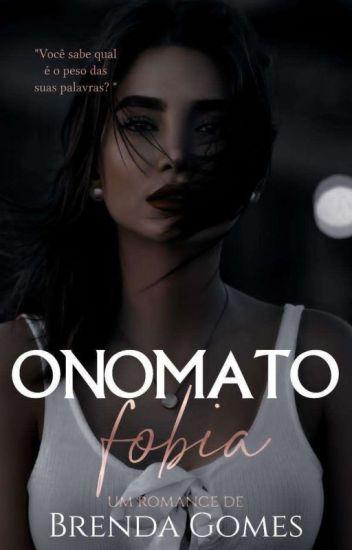 Onomatofobia ➼ Styles