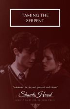 Tame The Serpent [Tom Riddle/Tomione] by ShawtsHood