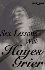 Sex Lessons With Hayes Grier by book_food