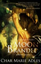 Moon Branded by CharMarieAdles