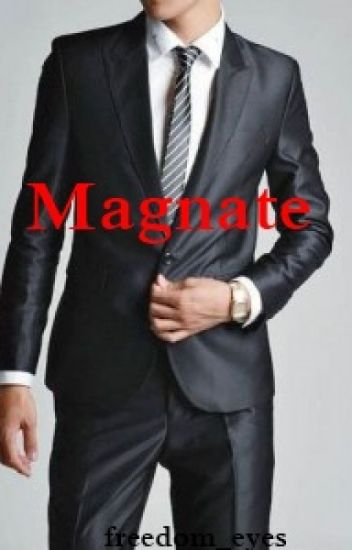 Magnate ||Larry Stylinson||