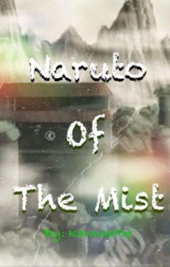 Naruto of the Mist (Naruto FF)