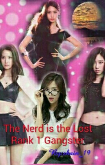 The Nerd is the Lost Rank 1 Gangster