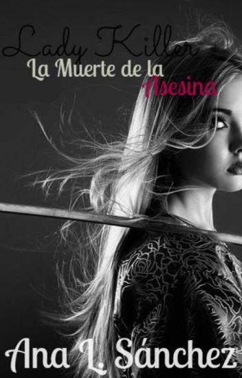 Lady Killer III- La Muerte de la Asesina.