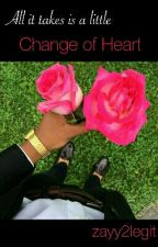 Change of Heart by zayy2legit