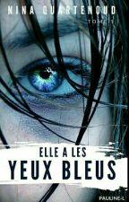 Elle a les yeux bleus by NinaQuartenoud