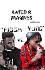 Yung' x Trigga Imagines by MarkelWrites