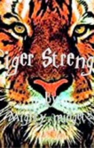 Tiger Strength by mighty_midget22