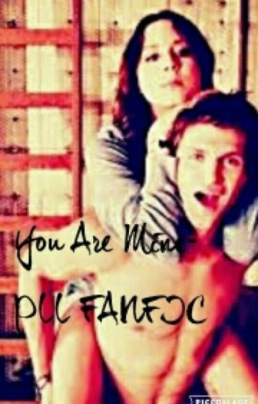 YOU ARE MINE- PLL FANFIC
