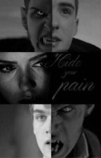 Hide your pain (fr) by i_love_psychos