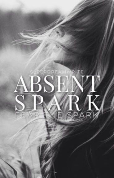 Absent Spark
