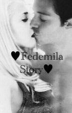 ♥Fedemila Story♥ by Mechista_Ruggerista