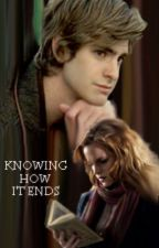 Knowing How It Ends by oxytocinn