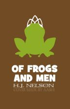 Of Frogs and Men by hjnelson