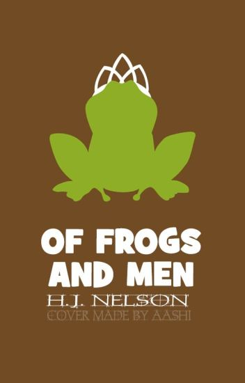 Of Frogs and Men