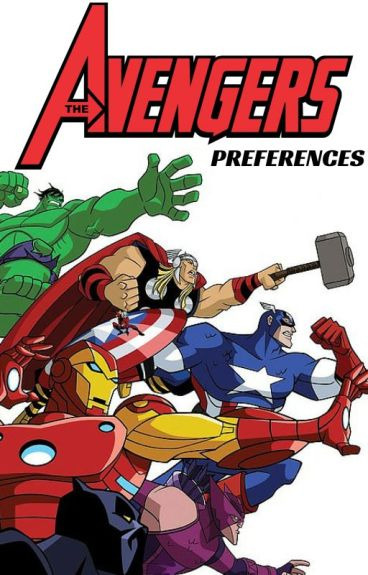 Avengers Preferences  Requests Open  