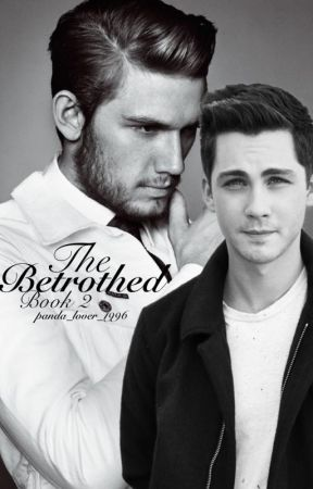 The Betrothed: Book 2 (BoyxBoy) by panda_lover____