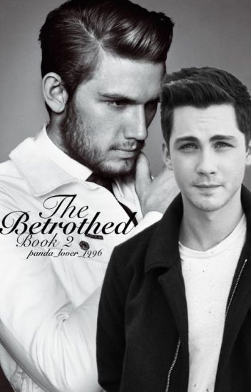 The Betrothed: Book 2 (BoyxBoy)