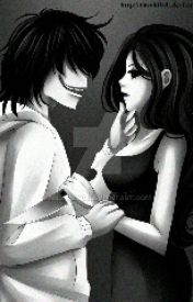 Jeff and Jane the killer (love story) by Daenerys--