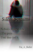 Silent Screams by Im_A_Bullet