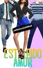 Estúpido Amor by MarianaAlejandra25