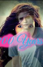 100 Years (A Twilight FanFic) NOT UPDATING ANYMORE!!! by KoreanGirlie