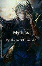 Mythics by HunterOfArtemis95