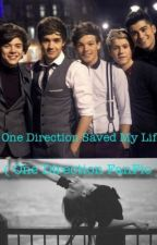 One Direction Saved My Life by niallhoranfanficss