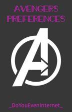 Avengers Preferences by _DoYouEvenInternet_