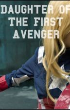 Daughter of The First Avenger: Captain Anerica Fanfic by ApocalypticHalfblood