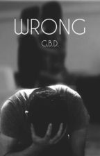 Wrong//Grayson Dolan by MadisonDelReina