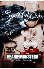 Spilt Wine by beaniemonsterr