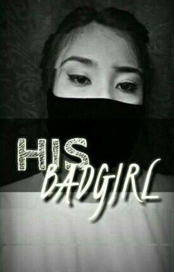 His Bad Girl