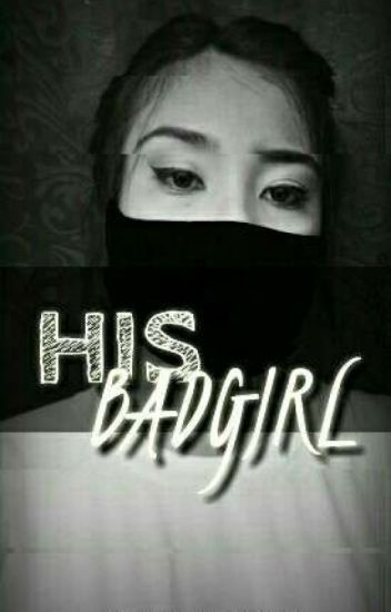His Bad Girl