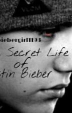 The Secret Life of Justin Bieber (ON HOLD) by biebergirl1193