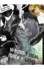 Wounds Heal (Eren x Levi) by heichougotthebooty