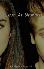 Close As Strangers // Lukeren (AU) by Chelsea_Paige134