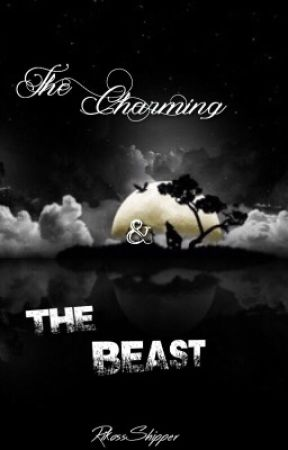 The Charming and The Beast by RikossShipper
