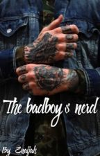The Bad Boy's Nerd. by Enaijah